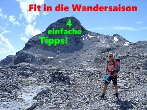 Fit für die Wandersaison – 4 einfache Tipps