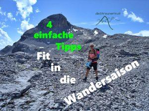 Fit in die Wandersaison, Fit auf den Berg, Tipps